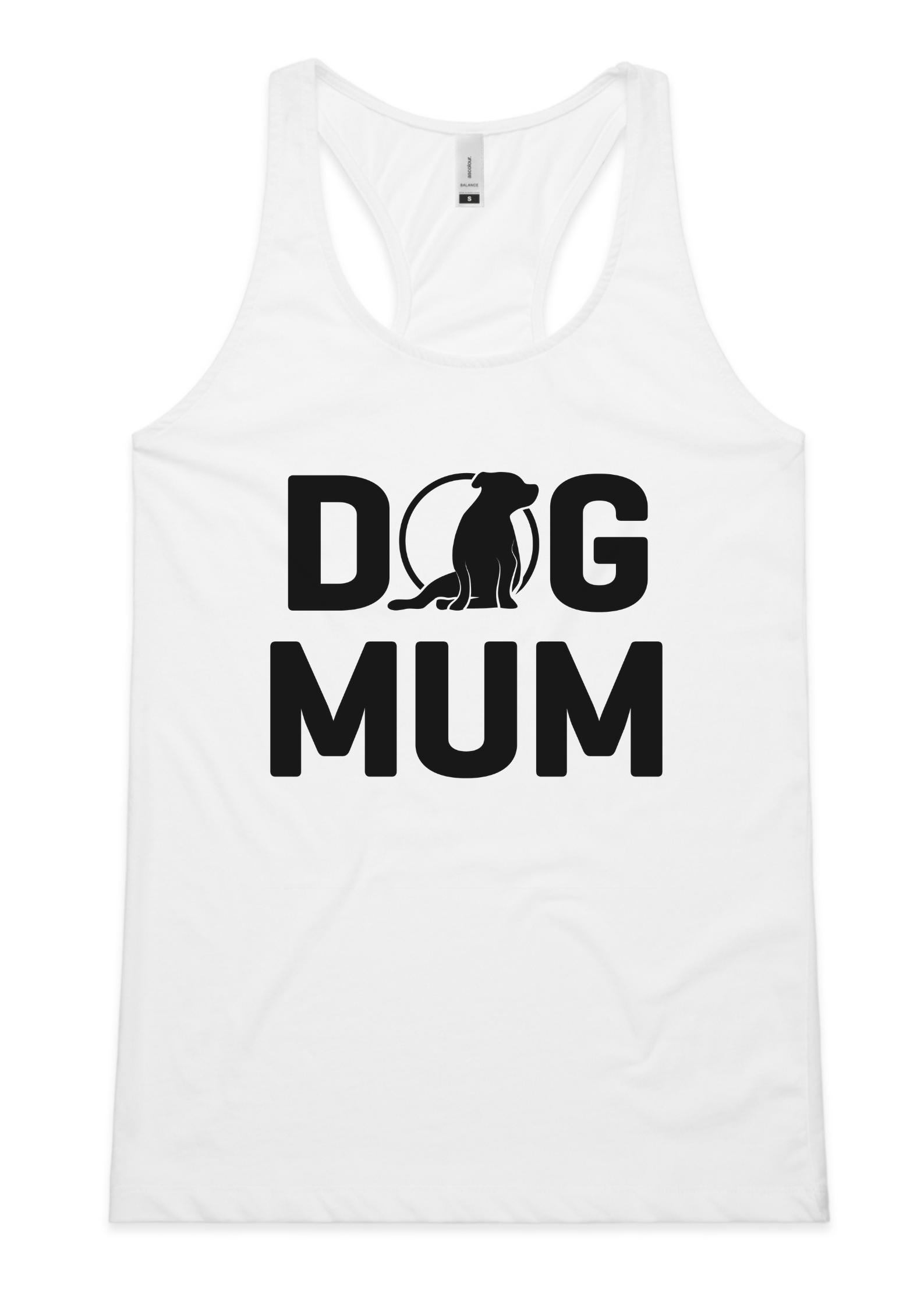 Ladies Dog Mum Singlet (AU/UK Spelling)