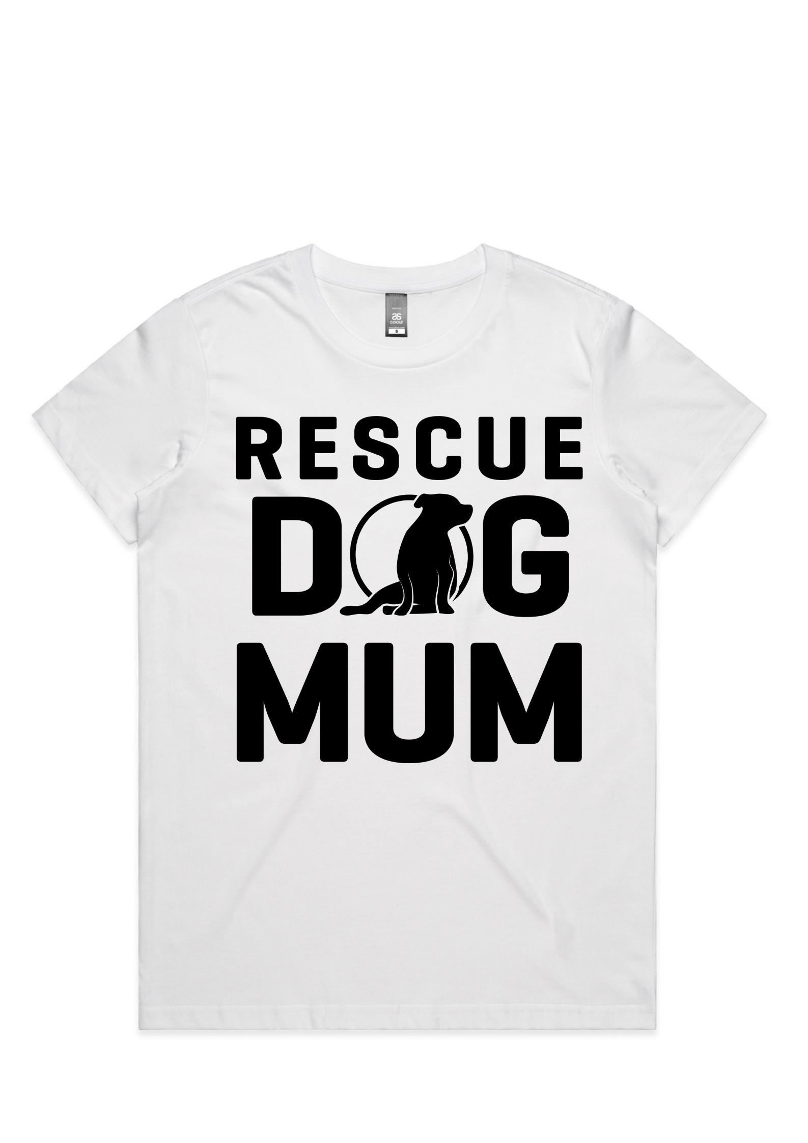 Ladies Rescue Dog Mum Tee (AU/UK Spelling)