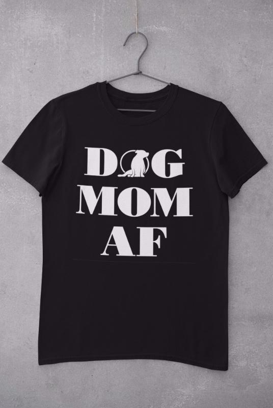 Ladies Dog Mom AF Tee (US Spelling)